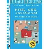 Informatica generale. HTML, CSS, Javascript. Per le Scuole superiori