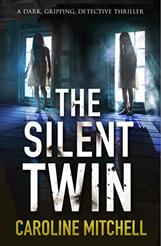 The silent twin a dark gripping detective thriller detective the silent twin a dark gripping detective thriller detective jennifer knight crime thriller fandeluxe Choice Image