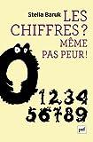 Les chiffres ? Même pas peur ! (Hors collection) (French Edition)