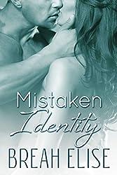 Mistaken Identity (English Edition)