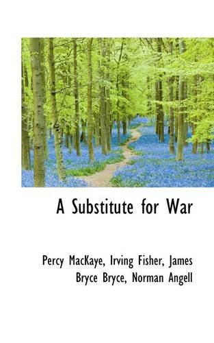A Substitute for War