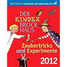 Der Kinder Brockhaus Kalender Zaubertricks und Experimente 2012