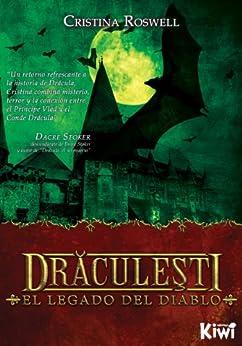 Draculesti: El legado del diablo de [Roswell, Cristina]