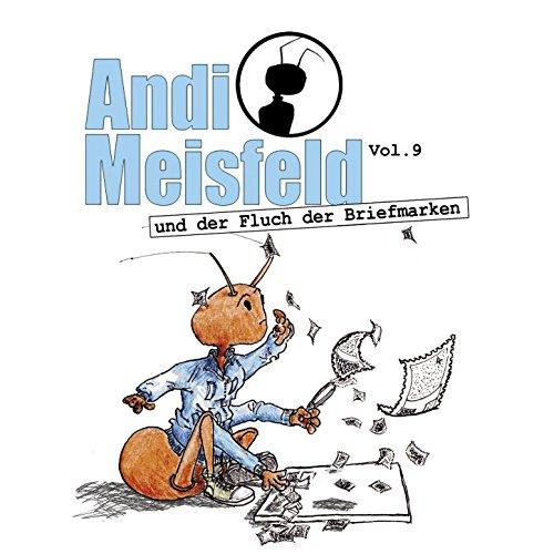 Andi Meisfeld (9) Andi Meisfeld und der Fluch der Briefmarken (Tom Steinbrecher) maritim 2016