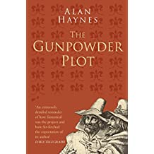 The Gunpowder Plot: Classic Histories Series