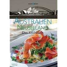 Australien und Neuseeland: Das Kochbuch
