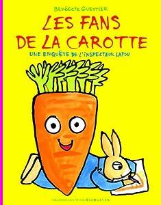 """Afficher """"Les fans de la carotte"""""""
