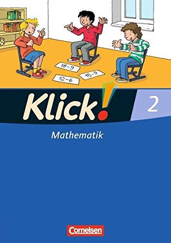 Klick! Mathematik - Unterstufe - Westliche und östliche Bundesländer: 2. Schuljahr - Schülerbuch mit Kartonbeilage