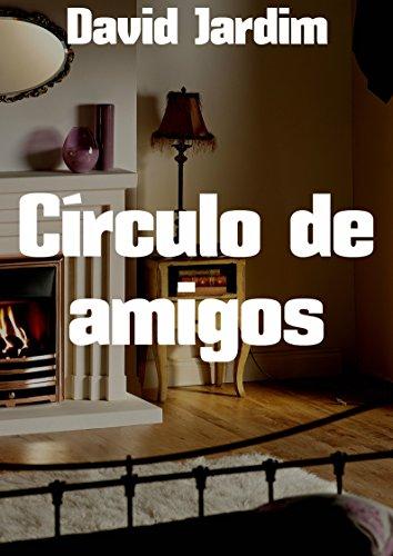 Círculo de amigos (Portuguese Edition) por David  Jardim