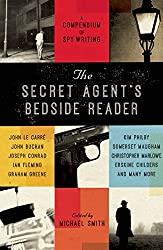 The Secret Agent's Bedside Reader: A Compendium of Spy Writing