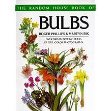 The Random House Book of Bulbs by Roger Phillips (1989-10-21)