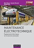 Maintenance électrotechnique - Equipements électriques et circuits de commande