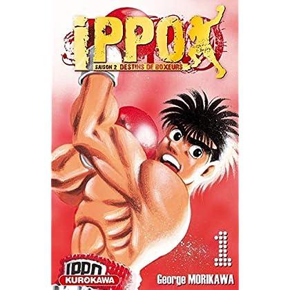 Ippo, Saison 2: Destins de Boxeurs, Tome 1