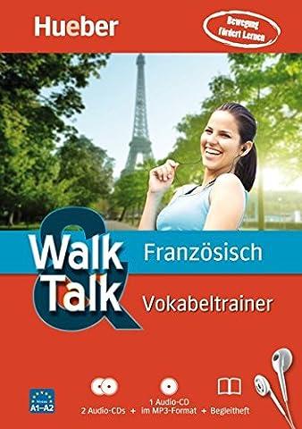 Walk And Talk - Walk & Talk Französisch Vokabeltrainer: 2 Audio-CDs