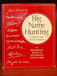 Big Name Hunting A Beginners Guide To Autograph Collecting