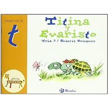Titina y Evaristo: Juega con la t (Castellano - A Partir De 3 Años - Libros Didácticos - El Zoo De Las Letras)