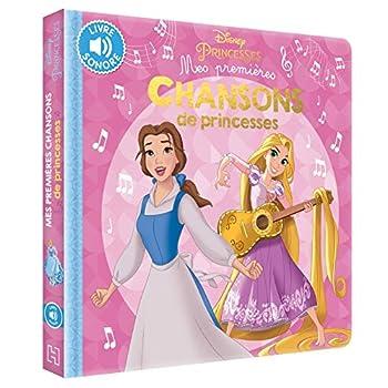 DISNEY PRINCESSES - Mes Premières Chansons de princesses