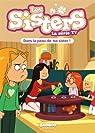 Les Sisters, la série TV, tome 3 : Dans la peau de ma Sister