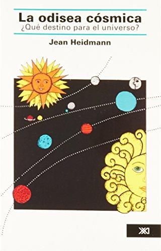 La odisea cósmica: ¿Qué destino para el universo? (Ciencia y técnica) por Jean Heidmann