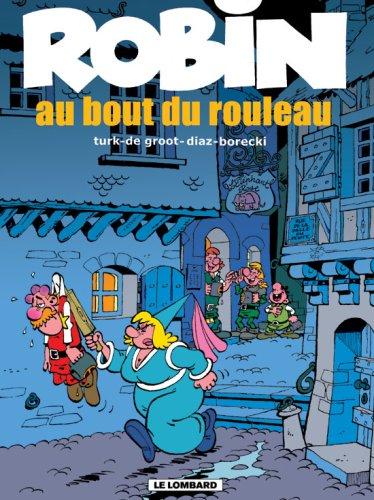 Robin Dubois - tome 20 - Au bout du rouleau