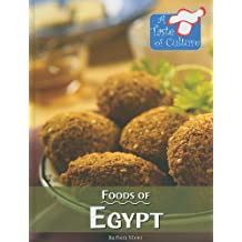 Foods of Egypt (Taste of Culture)