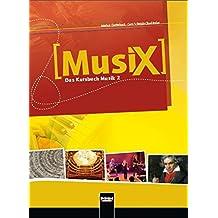 MusiX 2. Schülerband. Ausgabe D: Klasse 7/8