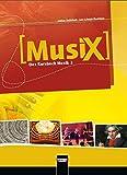 MusiX 2. Schülerband. Ausgabe D: Klasse 7/8 - Markus Detterbeck, Gero Schmidt-Oberländer