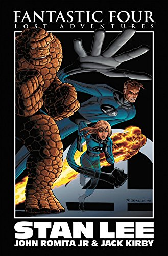 Fantastic Four: Lost Adventures By Stan Lee Premiere HC by John Romita Jr. (Artist), Jack Kirby (Artist), Stan Lee (16-Jul-2008) Hardcover