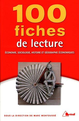 100 fiches de lecture en économie, sociologie, histoire et géographie économiques par Collectif