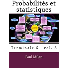 Probabilités et statistiques: Terminale S (Mathématiques terminale S)
