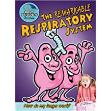 Remarkable Respiratory System: How Do My Lungs Work? (Slim Goodbody's Body Buddies)