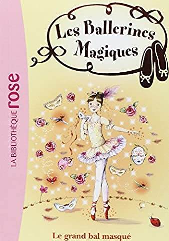 Les ballerines magiques, Tome 3 : Le grand bal