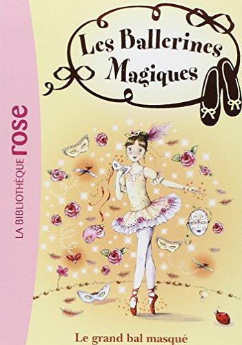 Les ballerines magiques, Tome 3 : Le grand bal masqu