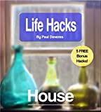 LifeHacks: House: Clever tricks to save time and money in your house and home!