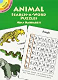 Animal Search-a-Word Puzzles (Activity Books, Mazes, Puzzies) (Dover Little Activity Books)