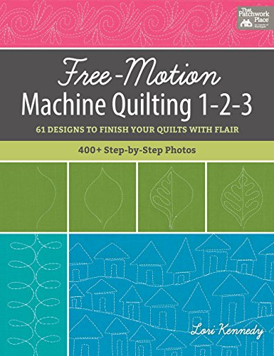Free-Motion Machine Quilting 1-2-3: 61 Designs to Finish Your Quilts with Flair (That Patchwork Place) (Spiralbindung-maschine)