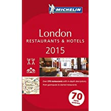 MICHELIN London 2015: Restaurants & Hotels (MICHELIN Hotelführer)