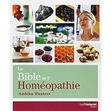 La Bible de l'homéopathie