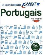 Cahier Exercices Portugais Faux débutants de Valente Pires Lisa