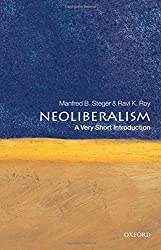 Neoliberalism: A Very Short Introduction by Manfred B. Steger (2010-02-08)