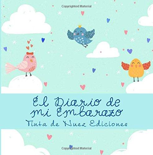 El Diario de mi Embarazo por Tinta de Nuez Ediciones