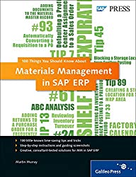 100 Things You Should Know About Materials Management in SAP ERP