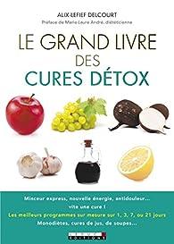 Le grand livre des cures détox par Marie-Laure André