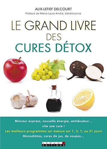 Le grand livre des cures dtox