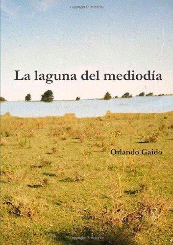 La Laguna Del Mediodía
