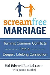 [Screamfree Marriage: Calming Down, Growing Up, and Getting Closer] (By: Hal Edward Runkel) [published: April, 2011]