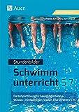Stundenbilder Schwimmunterricht 5-7: Die Komplettlösung für bewegungsintensive Stunden - mit Baderegeln, Spielen, Elternbriefen u.v.m. (5. bis 7. Klasse)