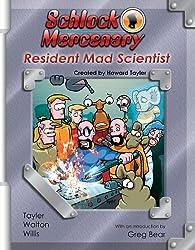 Schlock Mercenary: Resident Mad Scientist