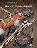 Bogenschiessen - Ausrüstung und Zubehör selbst gemacht -