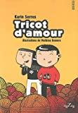 Tricot d'amour / Karin Serres | SERRES, Karin. Auteur